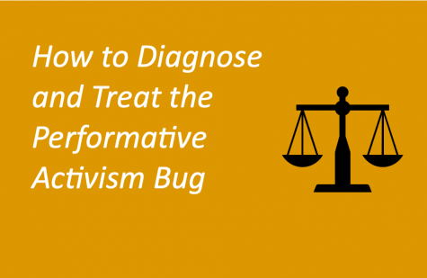 How to Diagnose and Treat the Performative Activism Bug