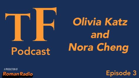 The Forum Podcast #3 - Senior Prom Logistics with Olivia Katz and Exciting News about Nora Cheng